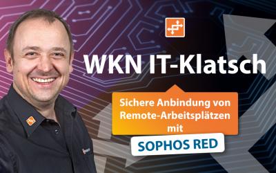 """Unsere neue Video-Reihe: """"WKN IT-Klatsch"""""""